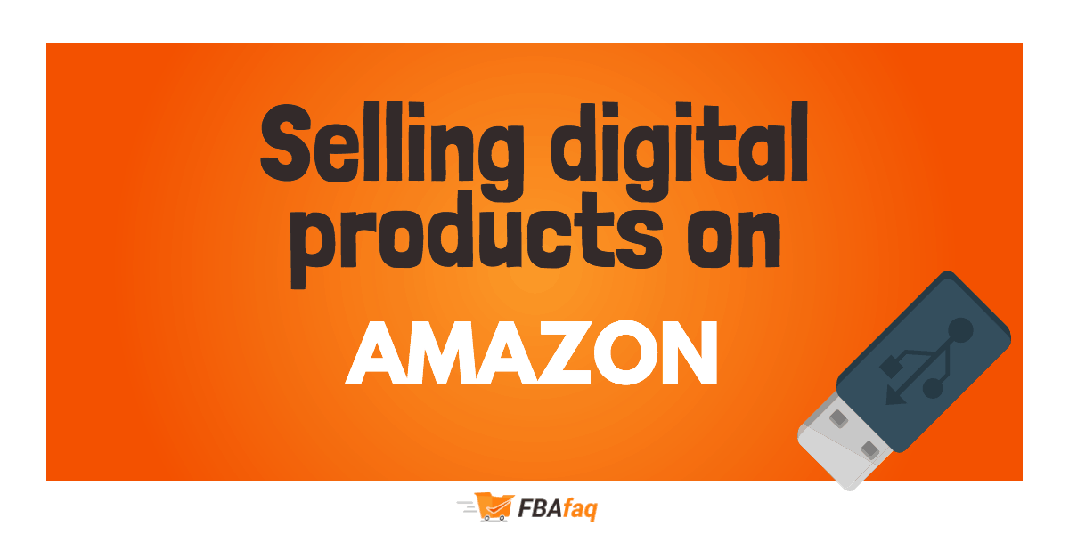 Selling Digital Products On Amazon