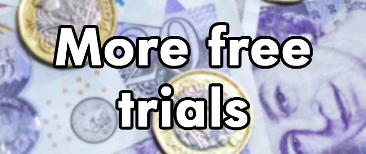 more free trials written over cash